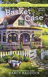 Basket Case (A Silver Six Crafting Mystery #1)