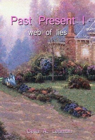 Past Present I: web of lies