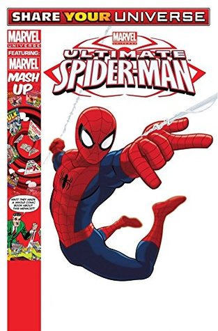 Share Your Universe Ultimate Spider-Man (Marvel Universe Ultimate Spider-Man)