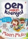 Oen Makin Koenyol by Medz (@medzkreatif)