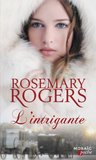 L'intrigante by Rosemary Rogers