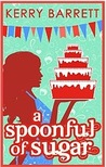 A Spoonful of Sugar (Could It Be Magic #5)