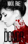 The Donor, Parts 1-3