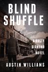 Blind Shuffle (A Rusty Diamond Novel, #2)