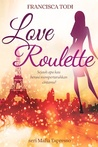 Love Roulette (Mafia Espresso, #2)