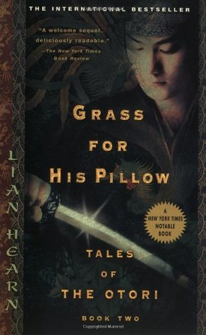 Grass For His Pillow Tales of Otori Book Two Tales of the Otori 2