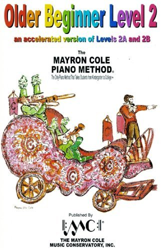 Older Beginner Piano Course Book 2 (Mayron Cole Piano Method)