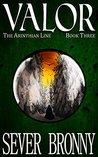 Valor (The Arinthian Line, #3)