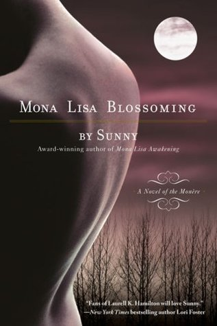 Mona Lisa Blossoming (Monère: Children of the Moon, #2)