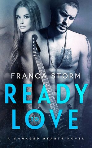 Ready to Love (Damaged Hearts, #1)
