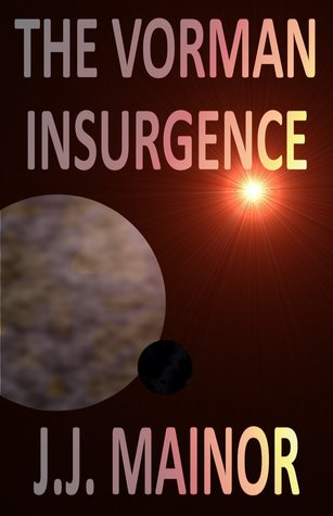The Vorman Insurgence