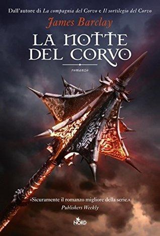 La notte del Corvo: Le Cronache del Corvo [vol. 3] (Narrativa Nord)