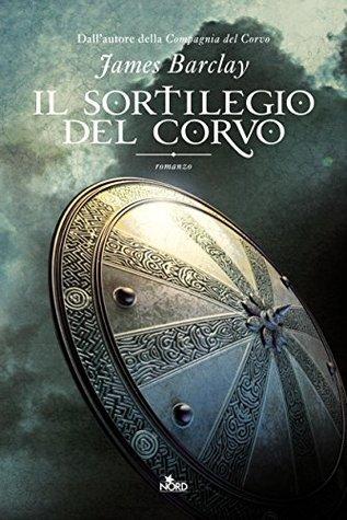 Il sortilegio del Corvo: Le Cronache del Corvo [vol. 2] (Narrativa Nord)