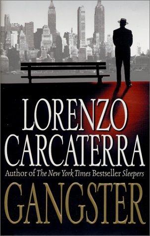 Gangster by Lorenzo Carcaterra
