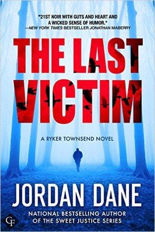 The Last Victim (Ryker Townsend FBI Profiler #1)