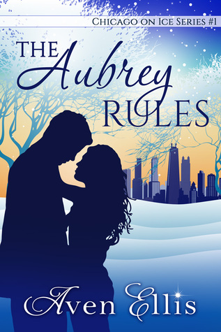 The Aubrey Rules (Chicago on Ice, #1)