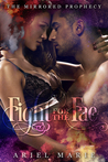 Fight for the Fae (The Mirrored Prophecy, #2)