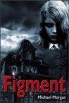 Figment (real killer #1)