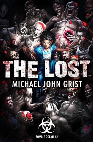 The Lost (Zombie Ocean, #2)