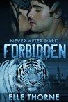 Forbidden by Elle Thorne