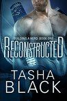 Reconstructed (Building a Hero, #1)