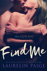 Find Me by Laurelin Paige