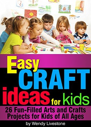 Easy craft ideas for kids 26 fun filled arts and crafts for Fun crafts for all ages
