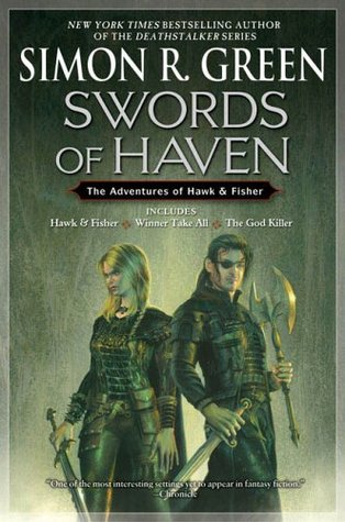 Swords of Haven by Simon R. Green