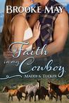Faith in My Cowboy (My Cowboy #2)