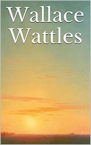 Wallace Wattles: The Complete Collection (+ 3 audiobooks)
