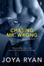 Chasing Mr. Wrong (Chasing Love, #4) by Joya Ryan