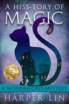 A Hiss-tory of Magic (A Wonder Cats Mystery, #1)