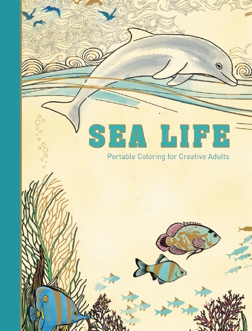 Sea Life: Portable Coloring for Creative Adults