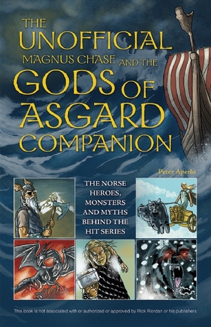 the-unofficial-magnus-chase-and-the-gods-of-asgard-companion-the-norse-heroes-monsters-and-myths-behind-the-hit-series
