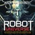 Robot Universe: Legendary Automatons and Androids from the Ancient World to the Distant Future