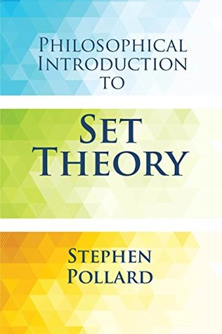 Philosophical Introduction to Set Theory (Dover Books on Mathematics)