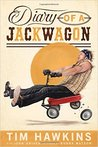 Diary of a Jackwagon