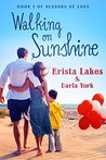 Walking on Sunshine (Seasons of Love #1)