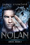 Nolan (Leech Book 3)