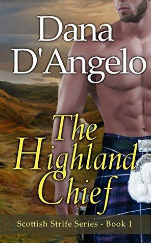 The Highland Chief (Scottish Strife #1)