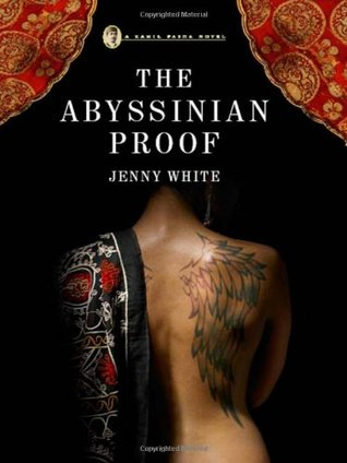 The Abyssinian Proof (Kamil Pasha, #2)