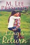 Lang's Return (Morgan's Run Romances #2)