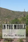 In the Middle (Miller Hoffman, #1)