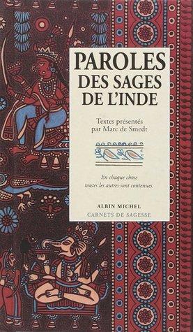 Paroles des sages de l'Inde por Marc de Smedt, Roland Michaud