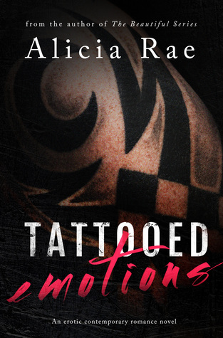 Tattooed Emotions (Tattooed Billionaire Series, #1)