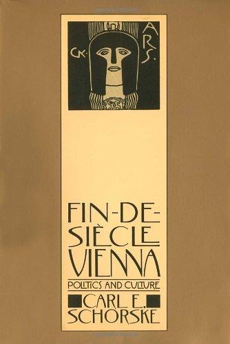 Fin-de-Siècle Vienna: Politics and Culture