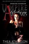 The Recruiter (Vampire Addictions, #0.5)