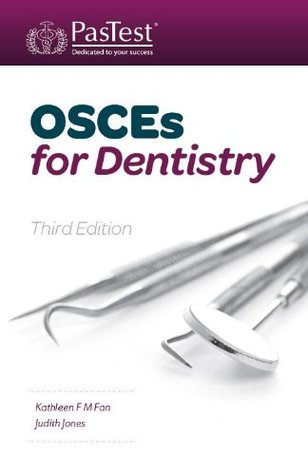 OSCEs for Dentistry, Third Edition