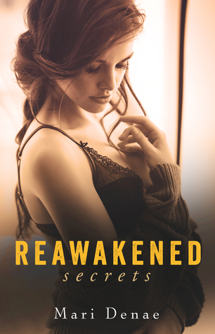 Reawakened Secrets(Reawakened 1)
