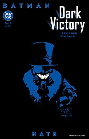 Hate (Batman: Dark Victory #6)
